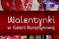 Wspomnienie o walentynkach w Galerii Bursztynowej (wideo)