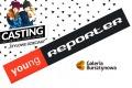 Zostań 'Twarzą Reporter Young'