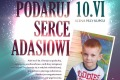 Koncert charytatywny 'Podaruj serce Adasiowi' z atrakcjami - 10.06